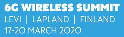 6G Wireless Summit, 17-20 March 2020 in Levi, Finland @ Levi Summit Conference and Exhibition Centre | Sirkka | Finland